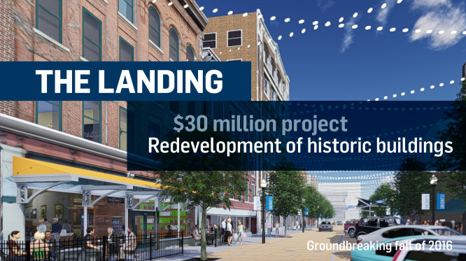 The Landing is a 36 million dollar project. It is a redevelopment of historic buildings.