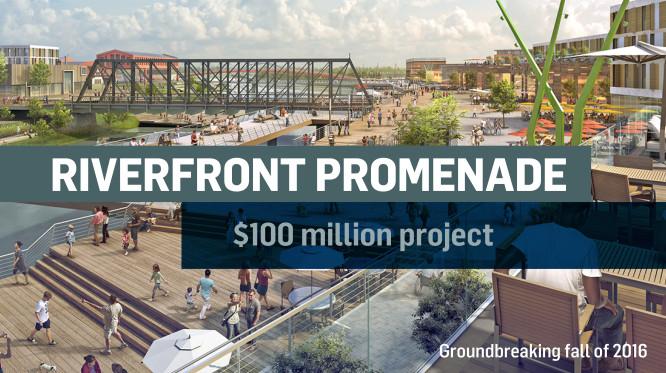 Riverfront Promenade is a 100 million dollar project.