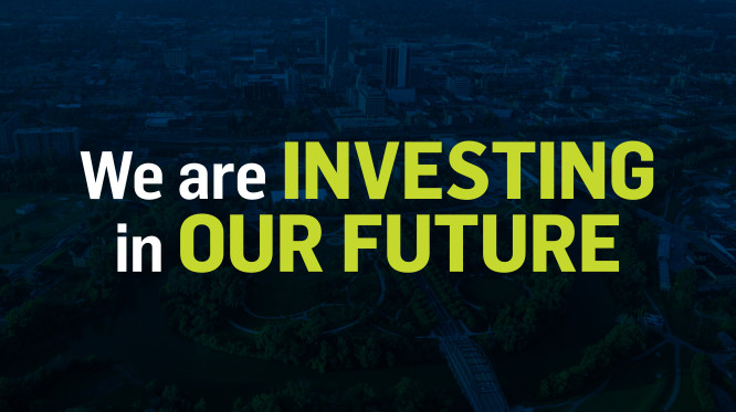 We are investing in our future.